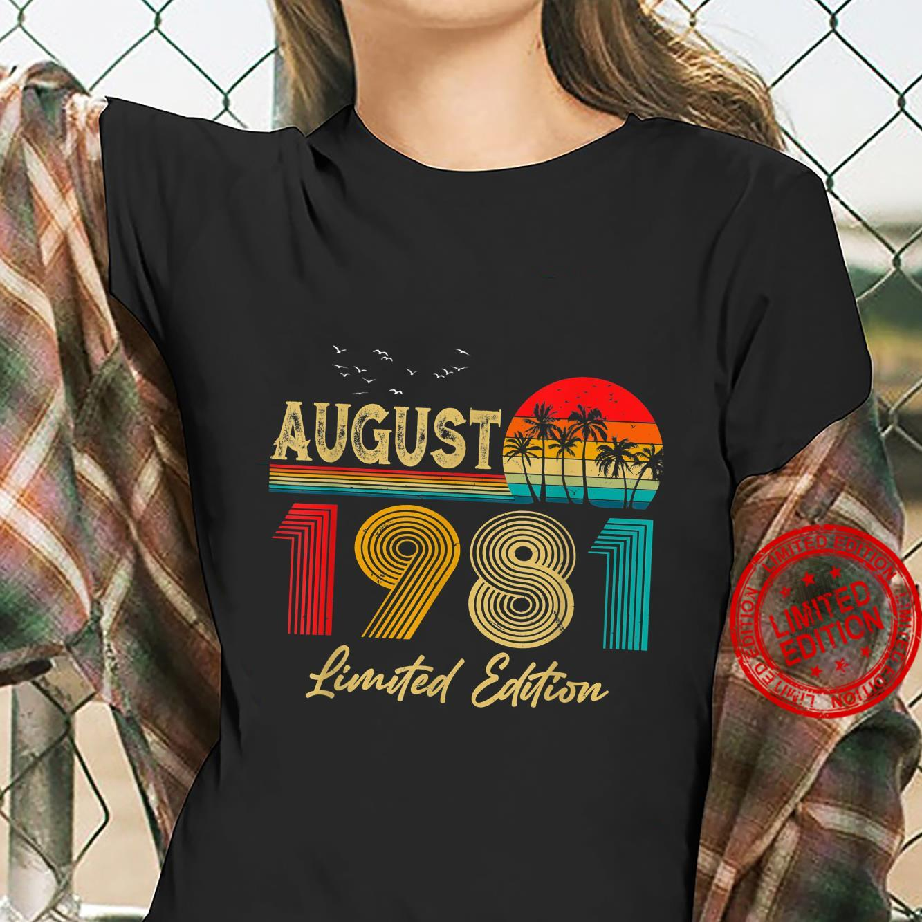 August 1981 40 Years Old Limited Edition 40th Birthday Shirt ladies tee