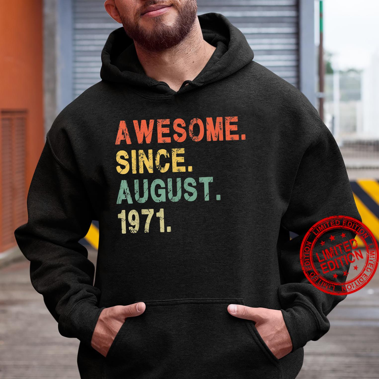 Awesome Since August 1971 50 Years Old 50th Birthday Him Her Shirt hoodie