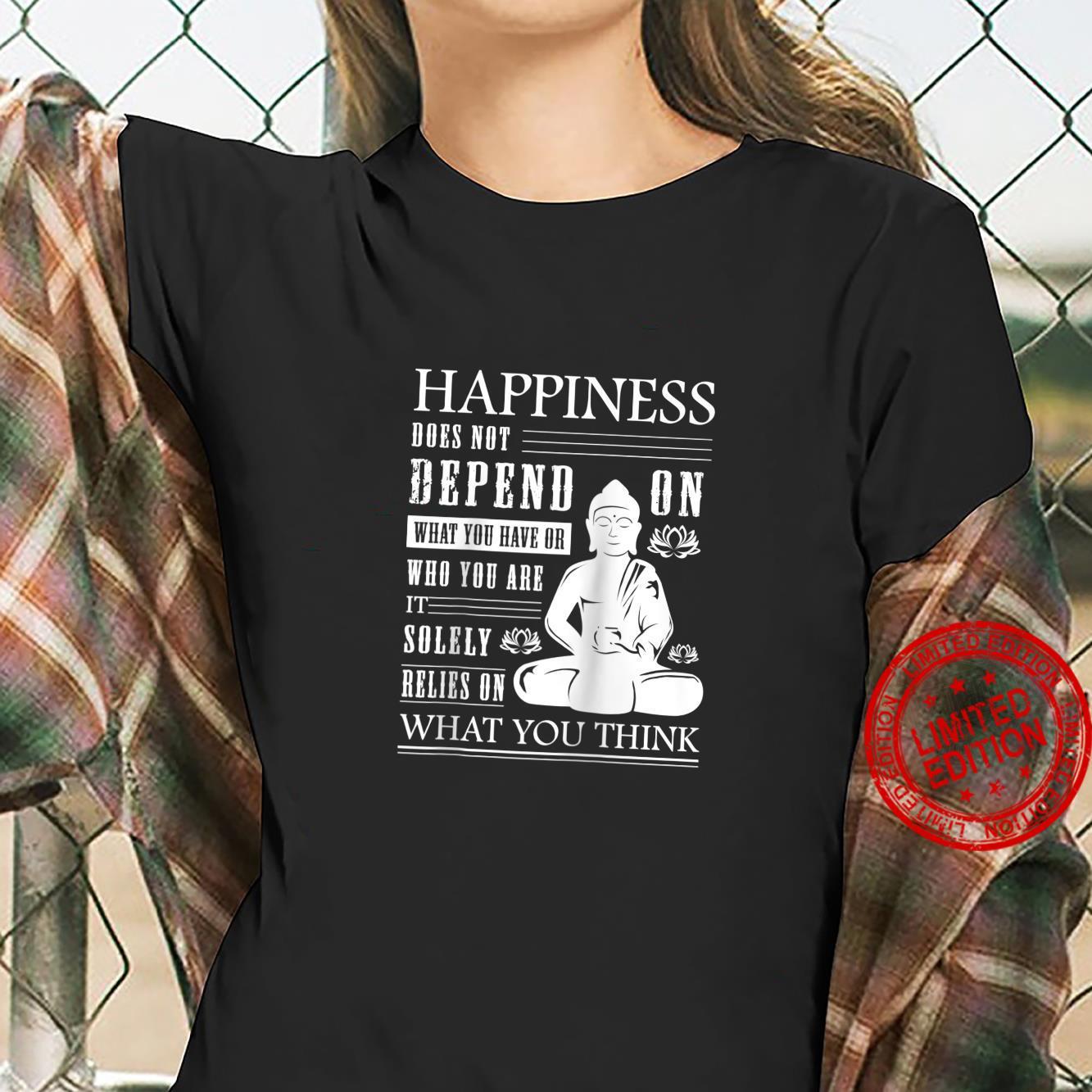 Buddha Quote Zen Buddhism Yoga Happiness Shirt ladies tee
