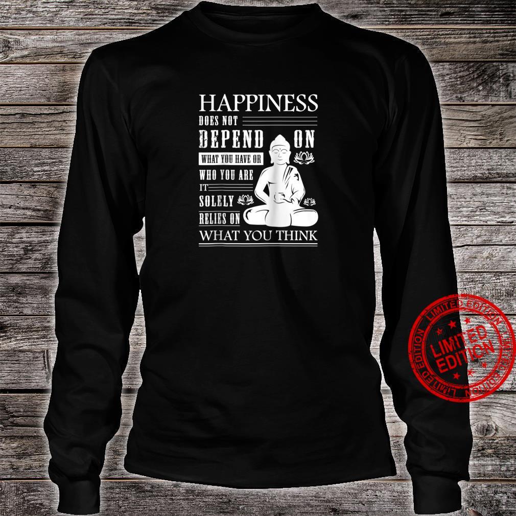 Buddha Quote Zen Buddhism Yoga Happiness Shirt long sleeved