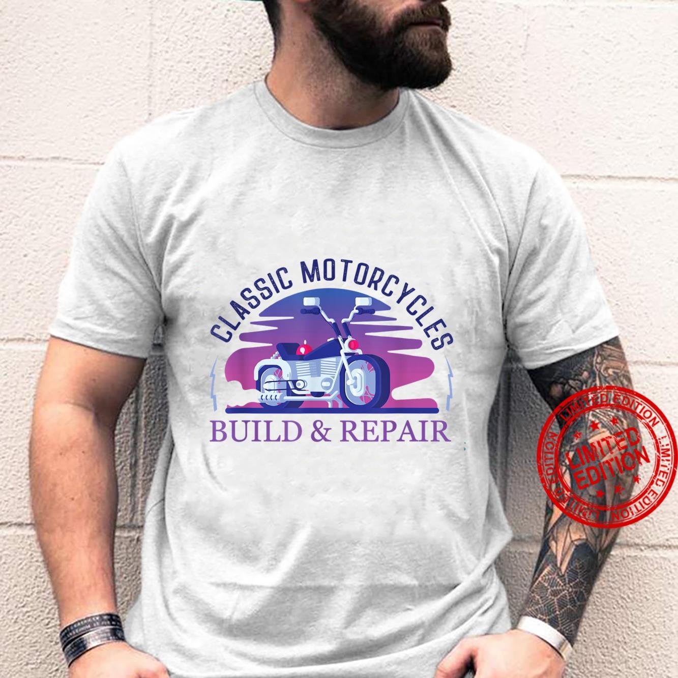 Classic Motorcycles Build & Repair Shirt