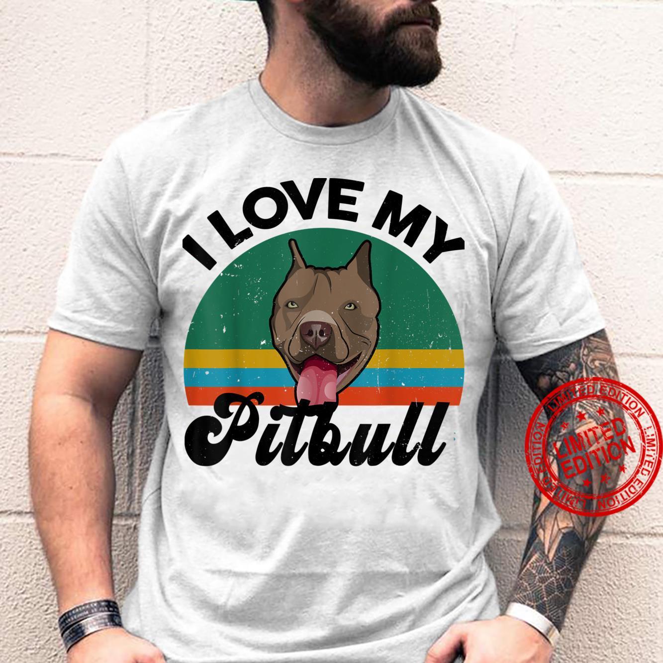 Funny I Love My Pitbull for Pittie Dog Mom Dad Shirt