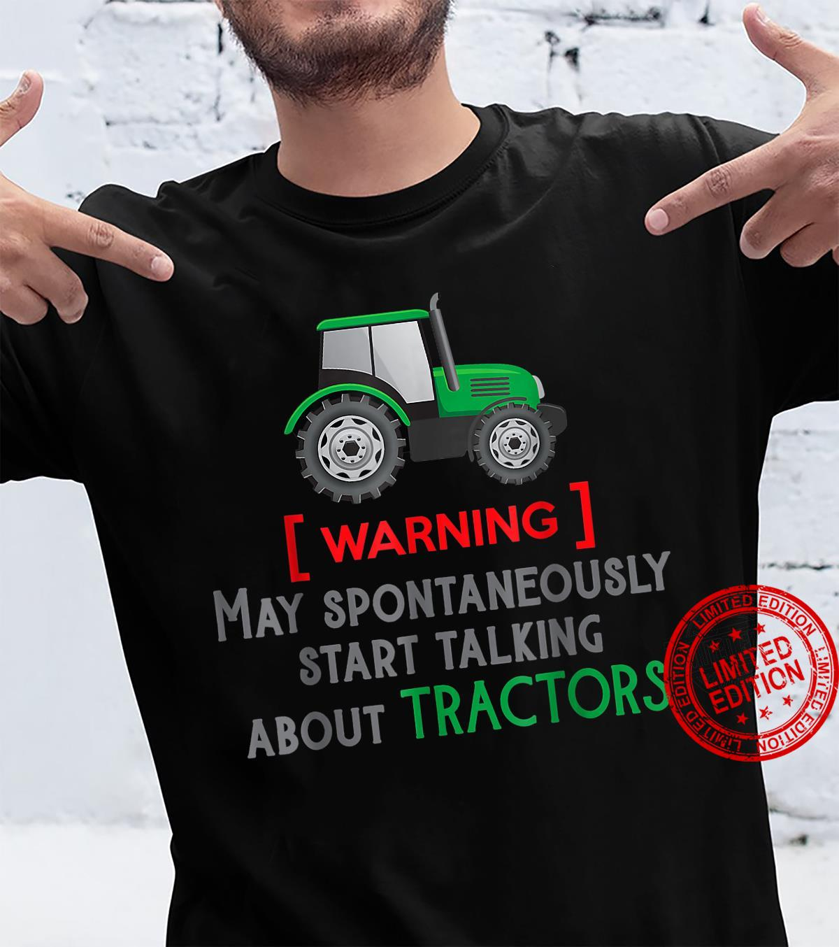 Funny slogan and green tractor, farmer loves farming Shirt