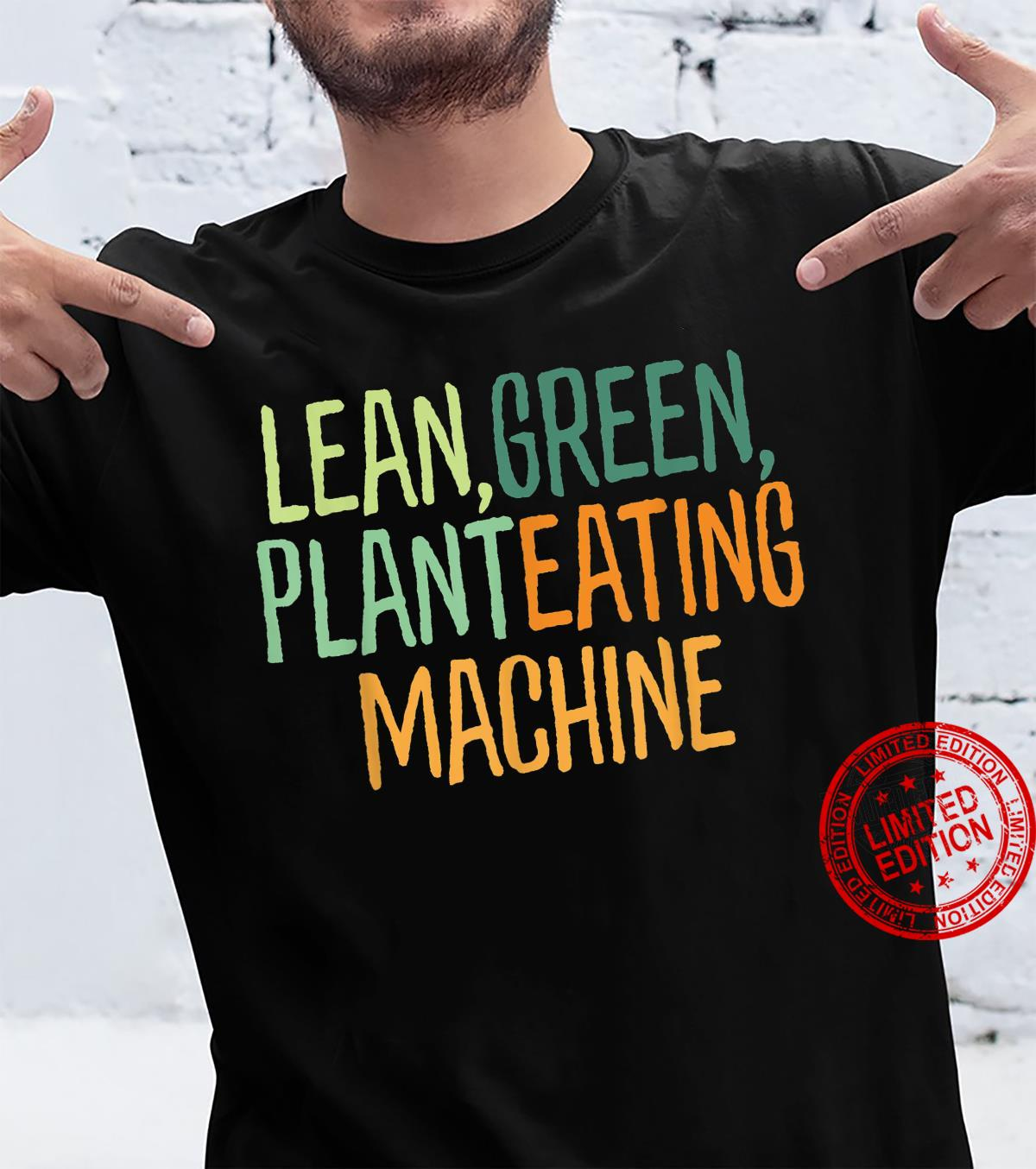 Funny vegan slogan Lean green... plant based cool vegetarian Shirt