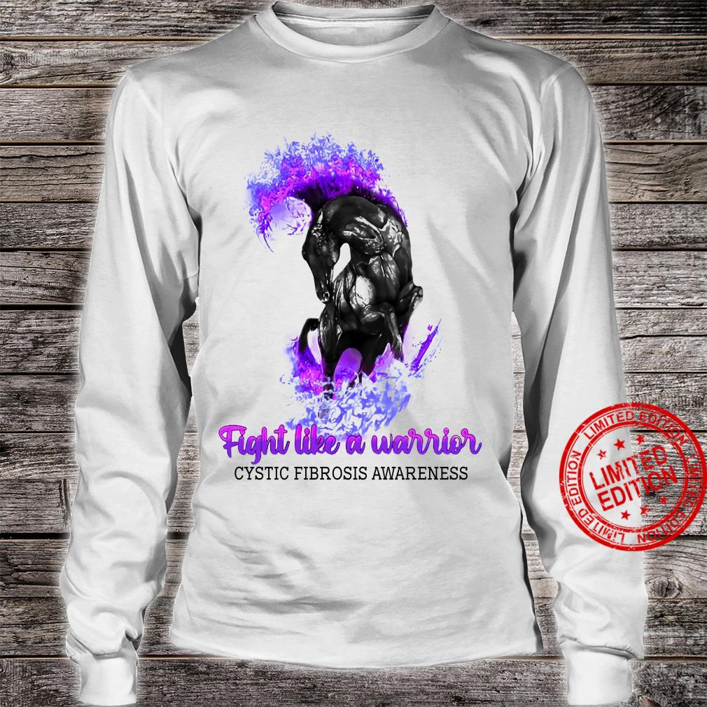 Horse Fight Like A Warrior Cystic Fibrosis Awareness Shirt long sleeved