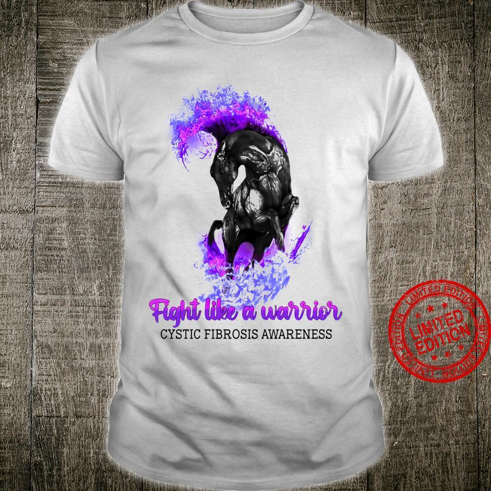 Horse Fight Like A Warrior Cystic Fibrosis Awareness Shirt