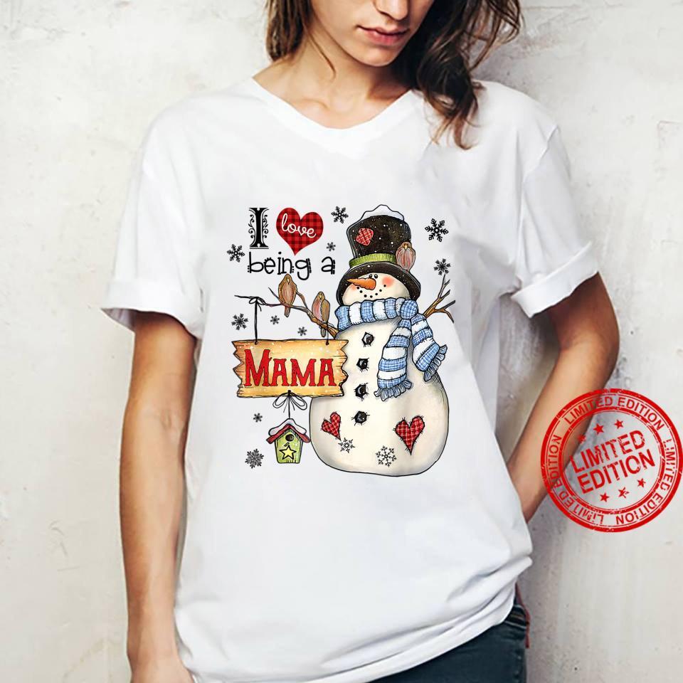 I Love Being A Mama Snowman Family Christmas Shirt ladies tee