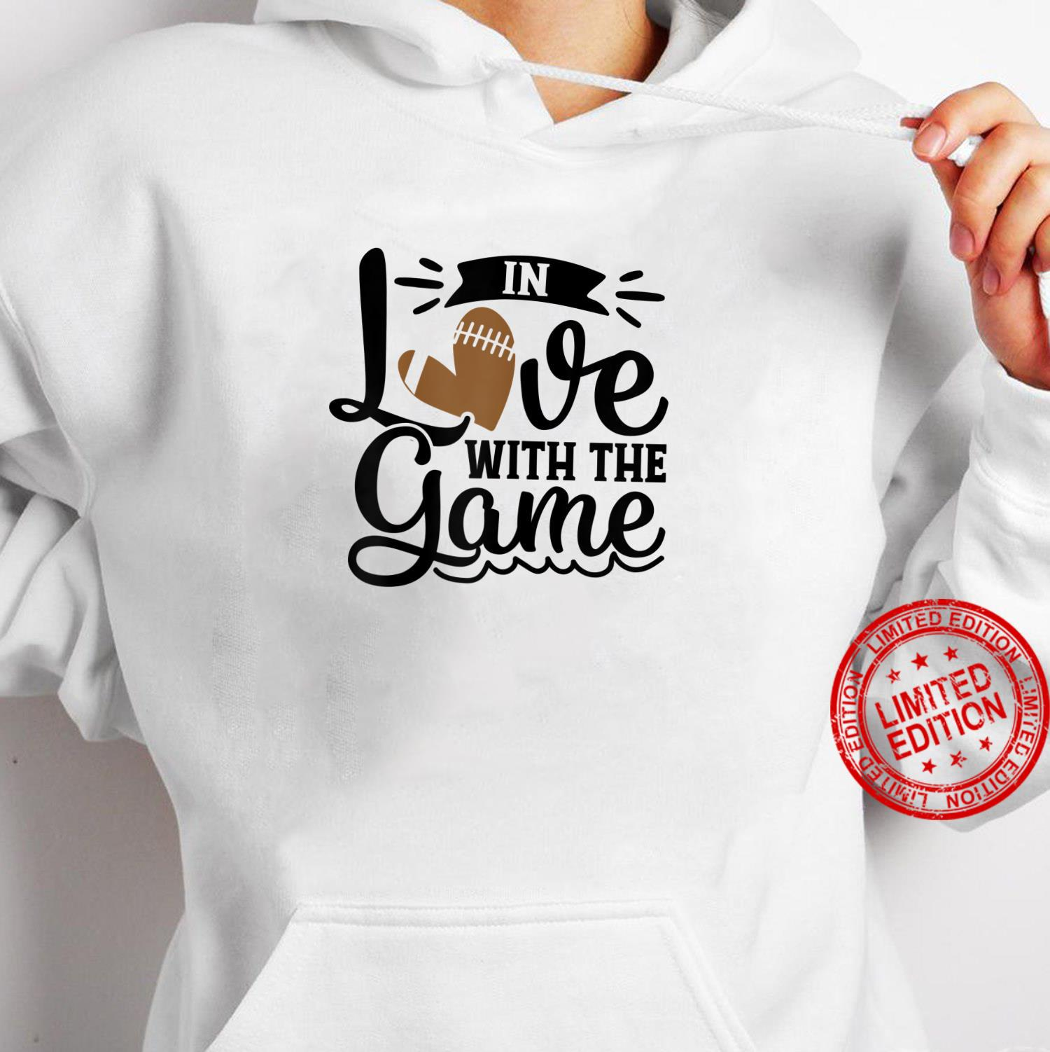 In Love With The Game Football Heart Fall Sports Shirt hoodie