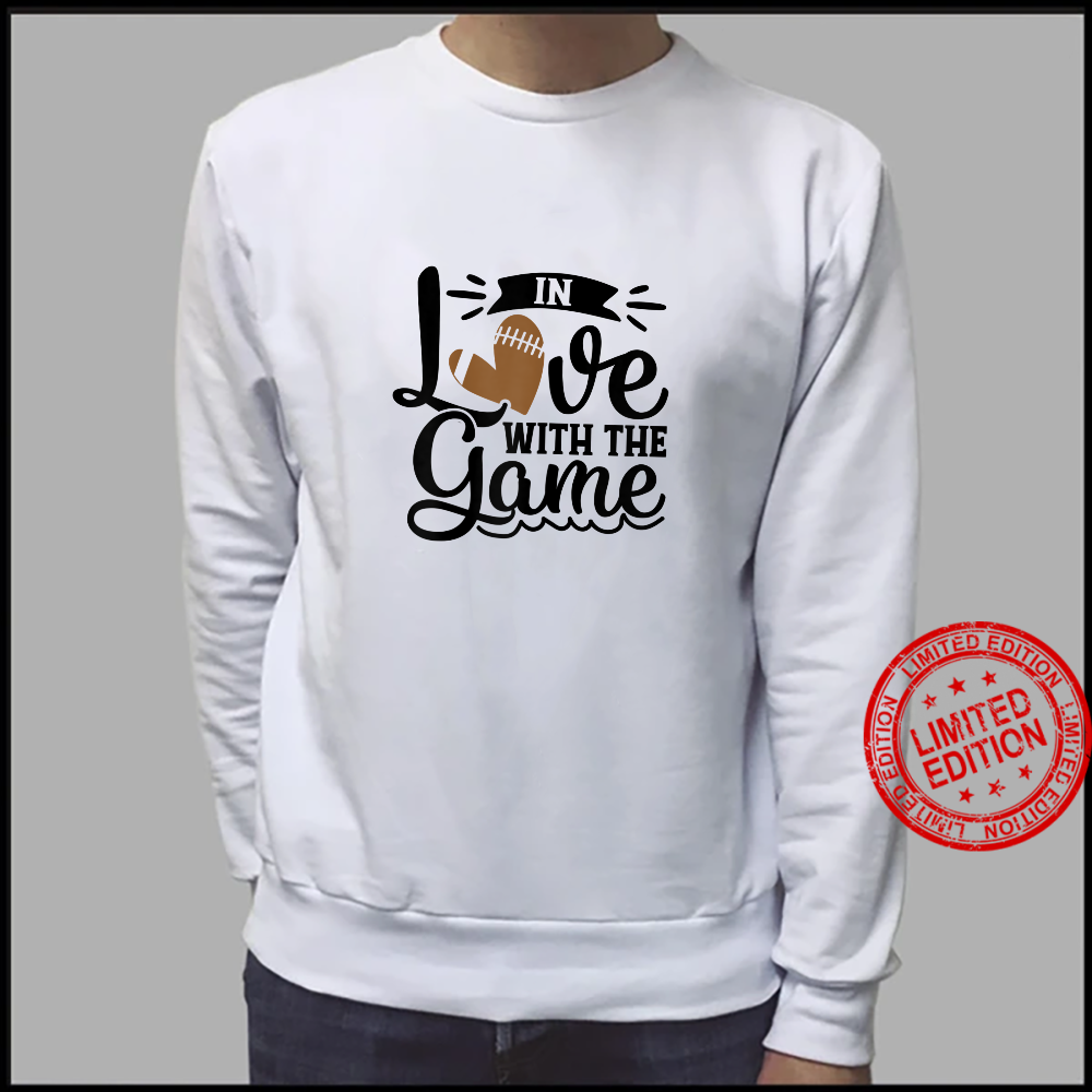 In Love With The Game Football Heart Fall Sports Shirt sweater