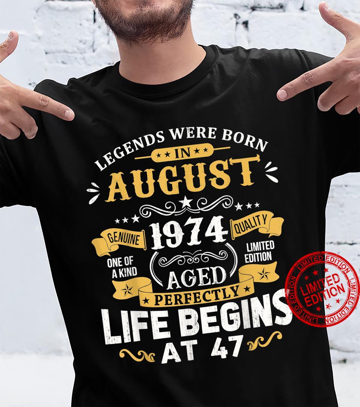 Legends Were Born In August 1974 Shirt 47th Birthday Shirt