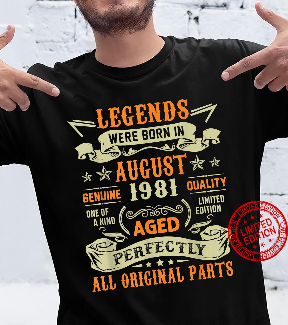 Legends Were Born In August 1981 40th Birthday Shirt