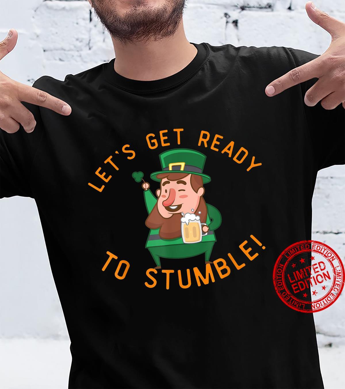 Lets Get Ready To Stumble Irish St Patricks Day Shirt