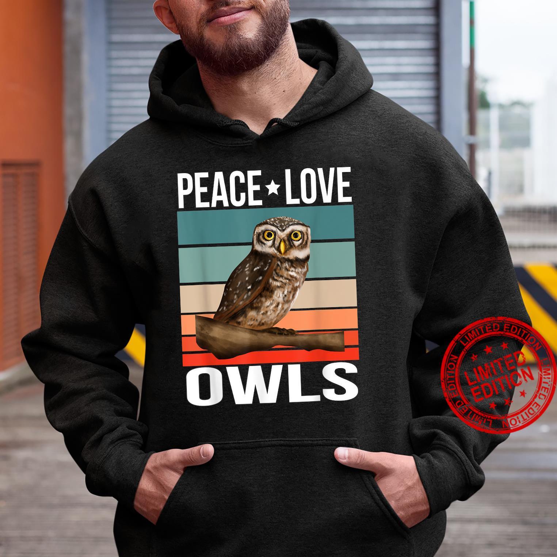 Peace Love Owls Quote Retro Art Birdwatching Birding Bird Shirt hoodie