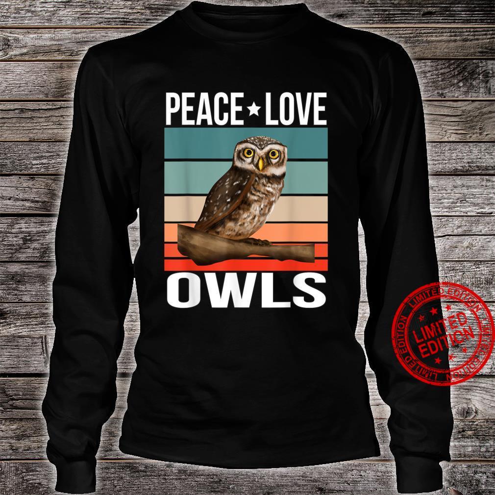Peace Love Owls Quote Retro Art Birdwatching Birding Bird Shirt long sleeved