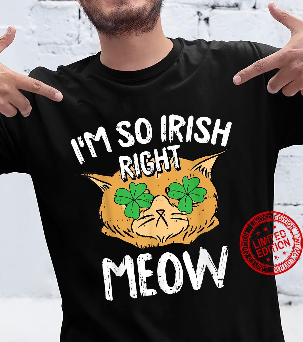 Right Meow St Patricks Day Cat Shamrock Irish Shirt