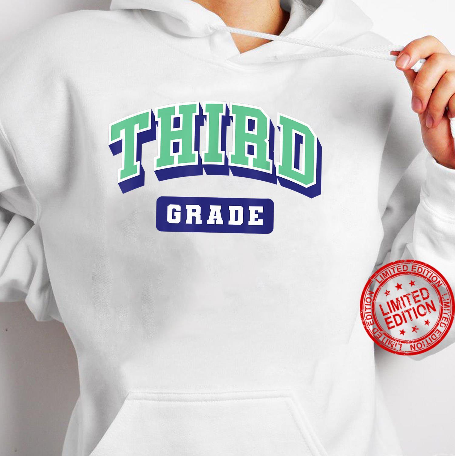 Third grade varsity shirt teacher first day of school Shirt hoodie
