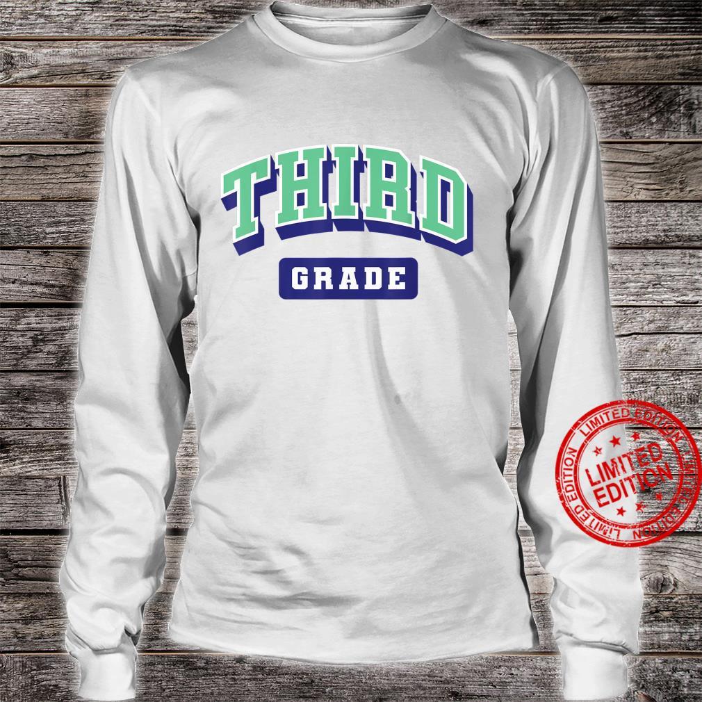 Third grade varsity shirt teacher first day of school Shirt long sleeved