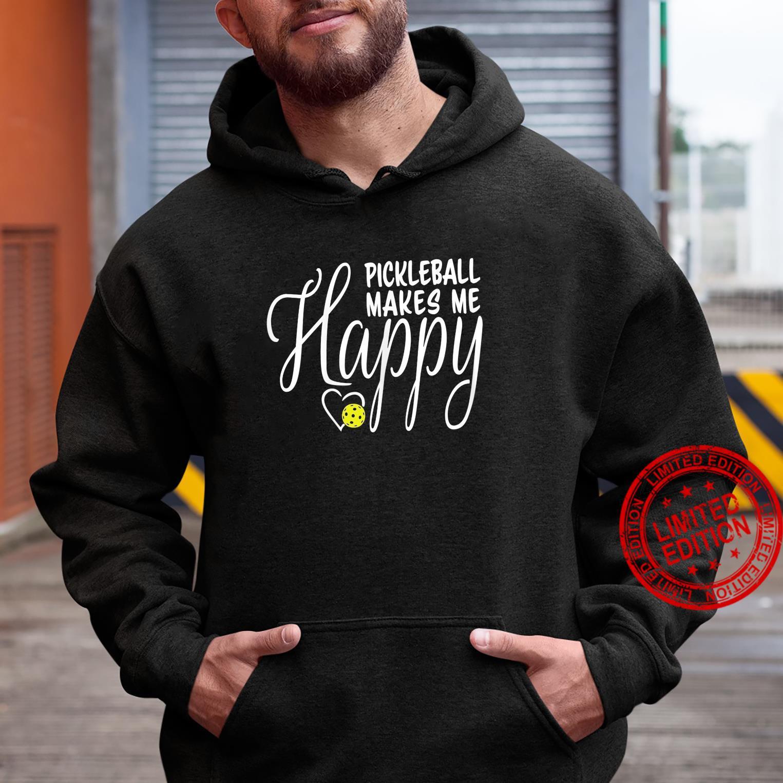 Womens Pickleball Makes Me Happy Shirt hoodie