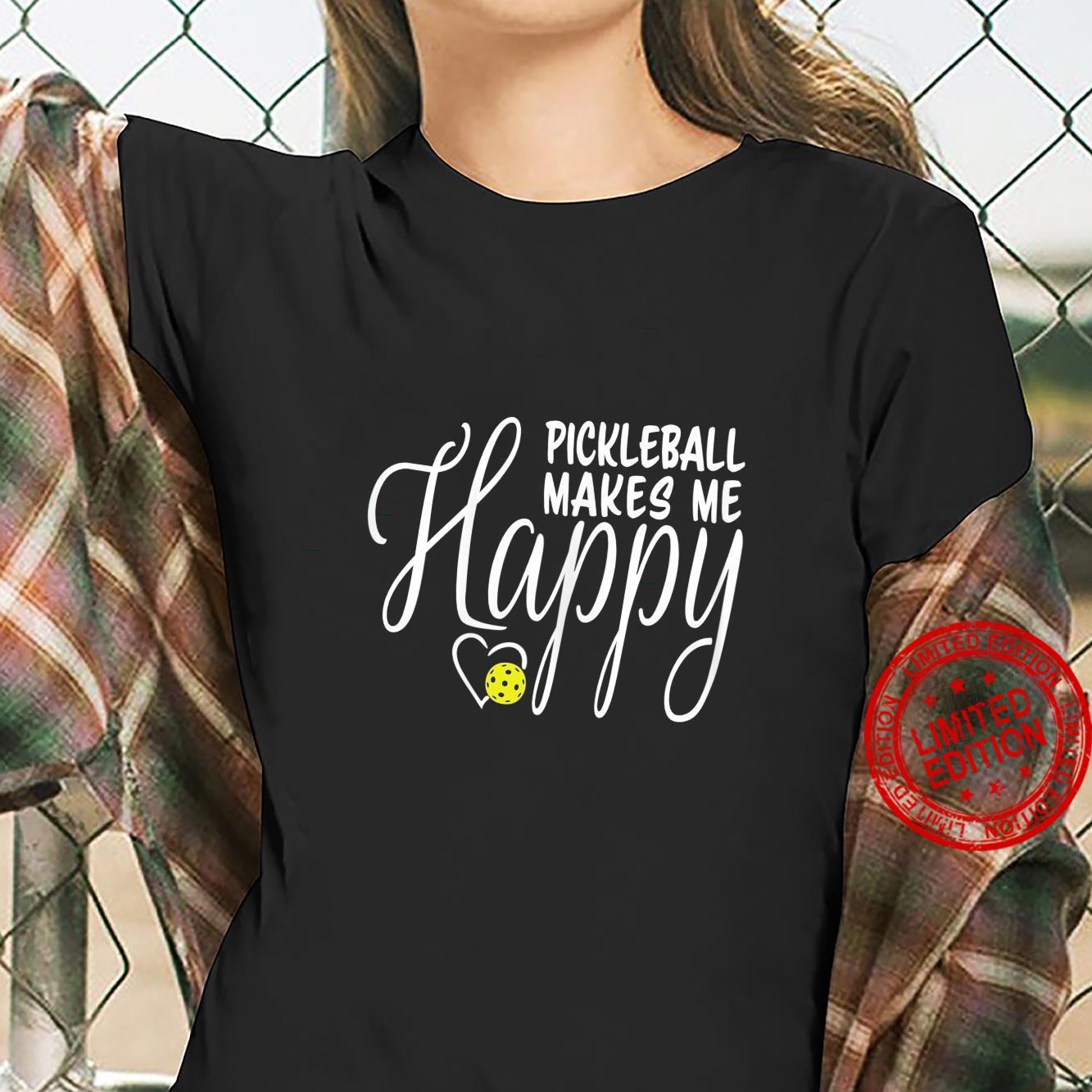 Womens Pickleball Makes Me Happy Shirt ladies tee