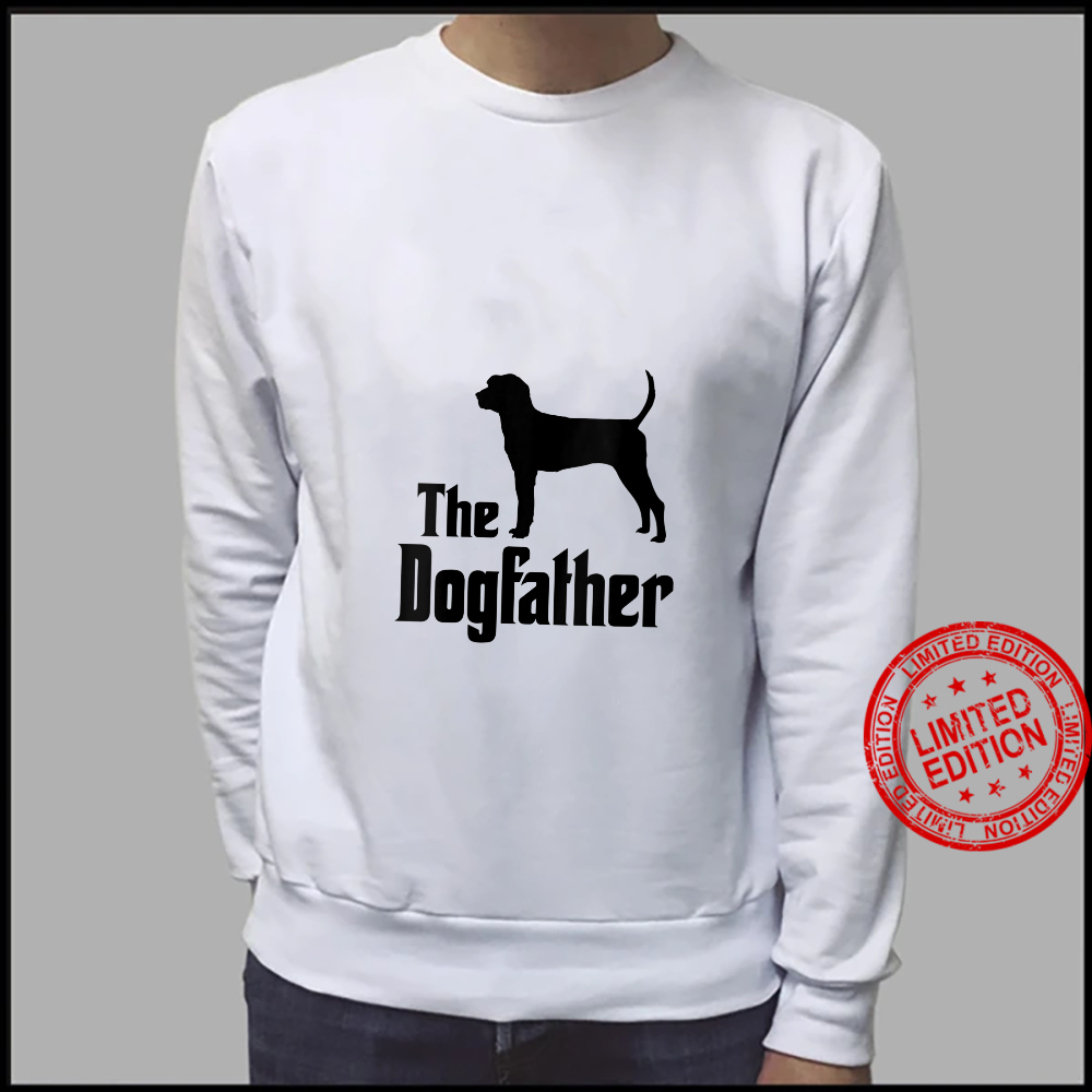 Womens The Dogfather dog, Treeing Walker Coonhound Shirt sweater