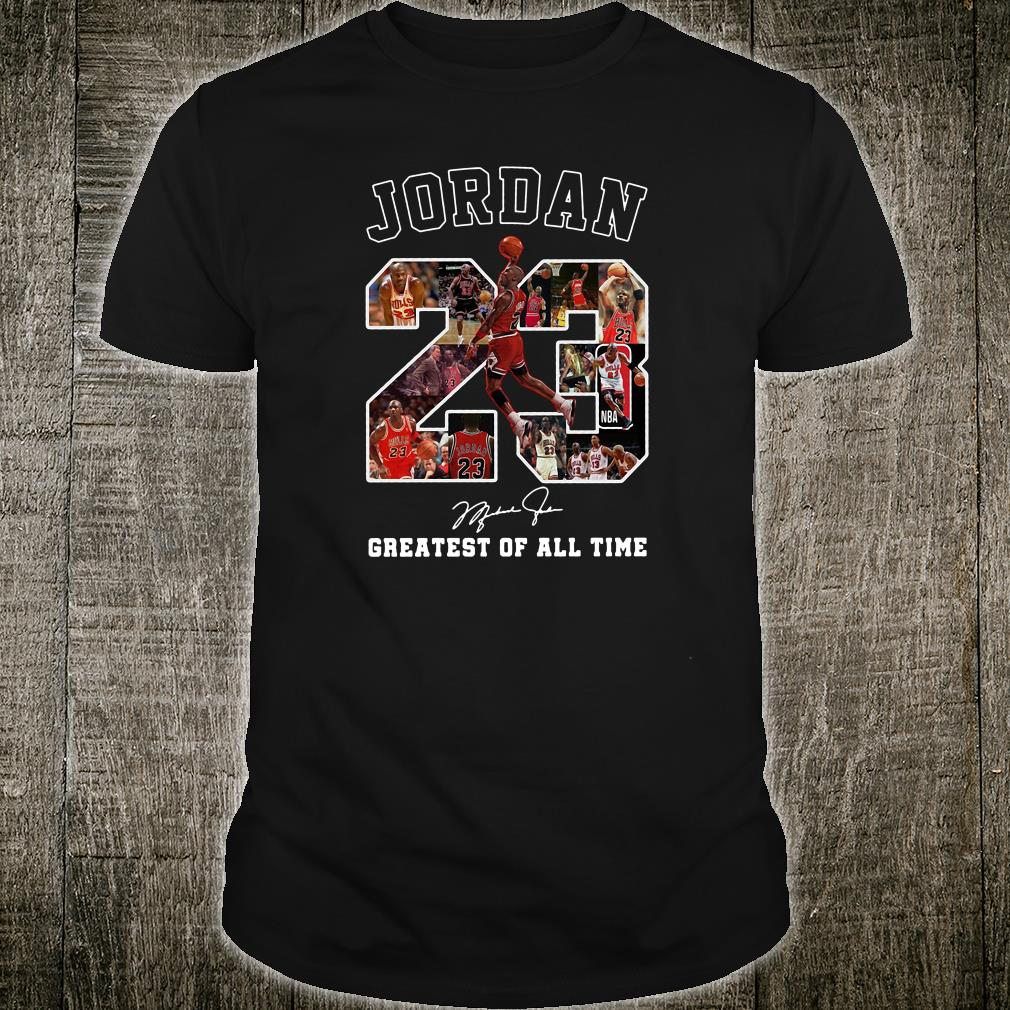 23 years of Jordan greatest of all time shirt