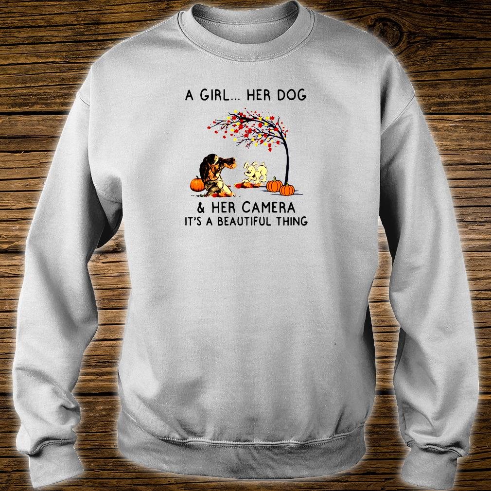 A girl her dog & her camera it's a beautiful thing shirt sweater
