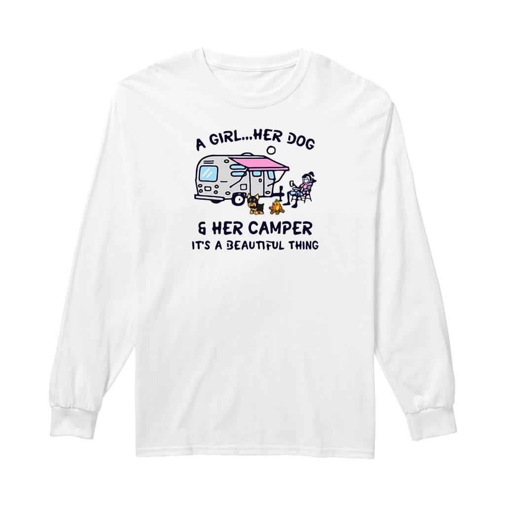 A girl her dog & her camper it's a beautiful thing shirt long sleeved