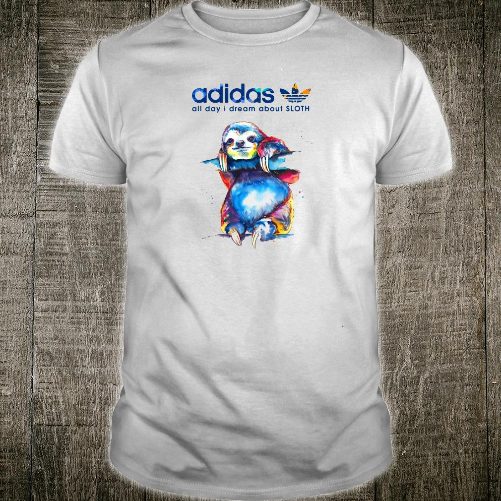 Adidas all day i dream about sloth shirt