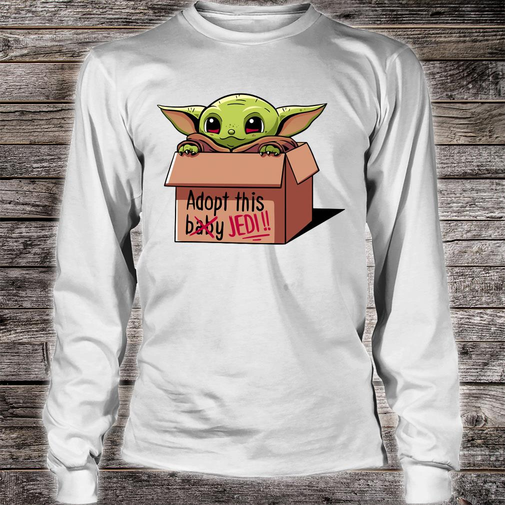 Adopt this baby Jedi shirt long sleeved