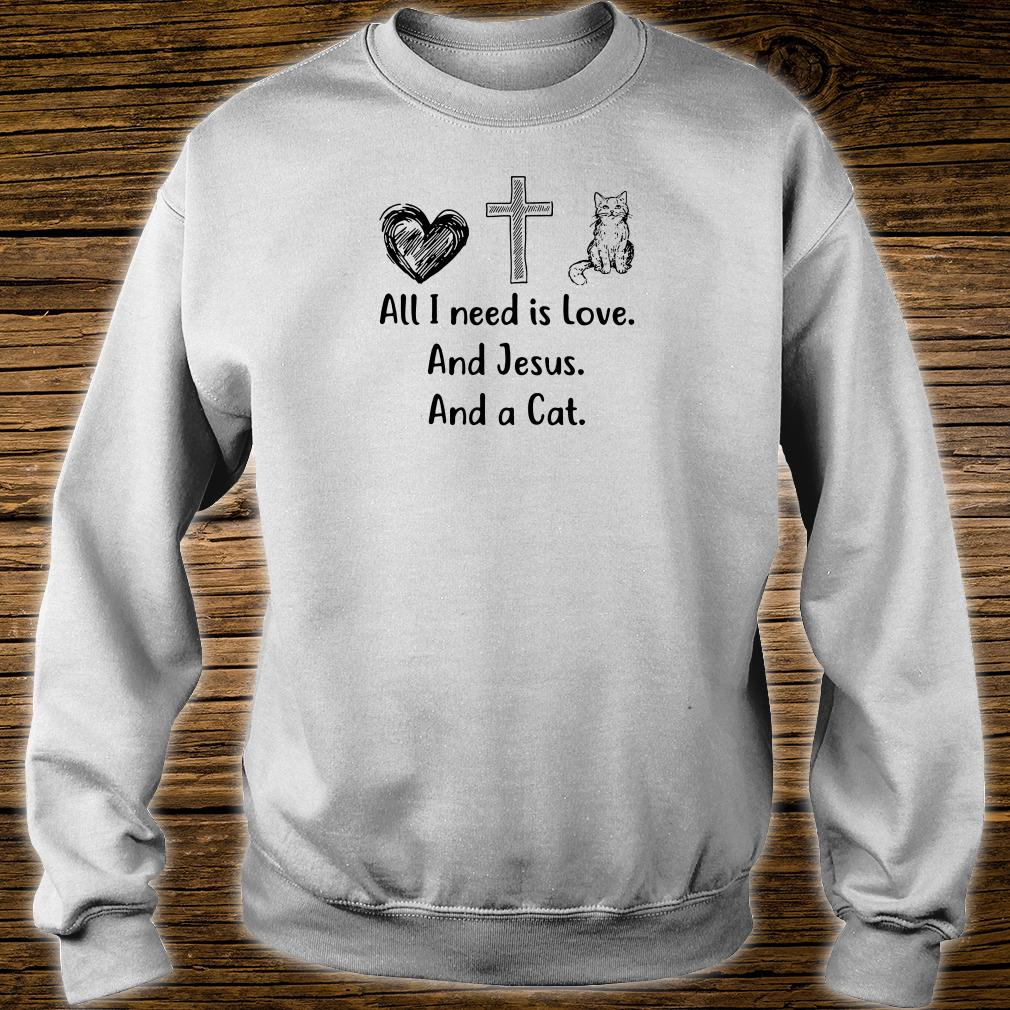 All i need is love and Jesus and a cat shirt sweater