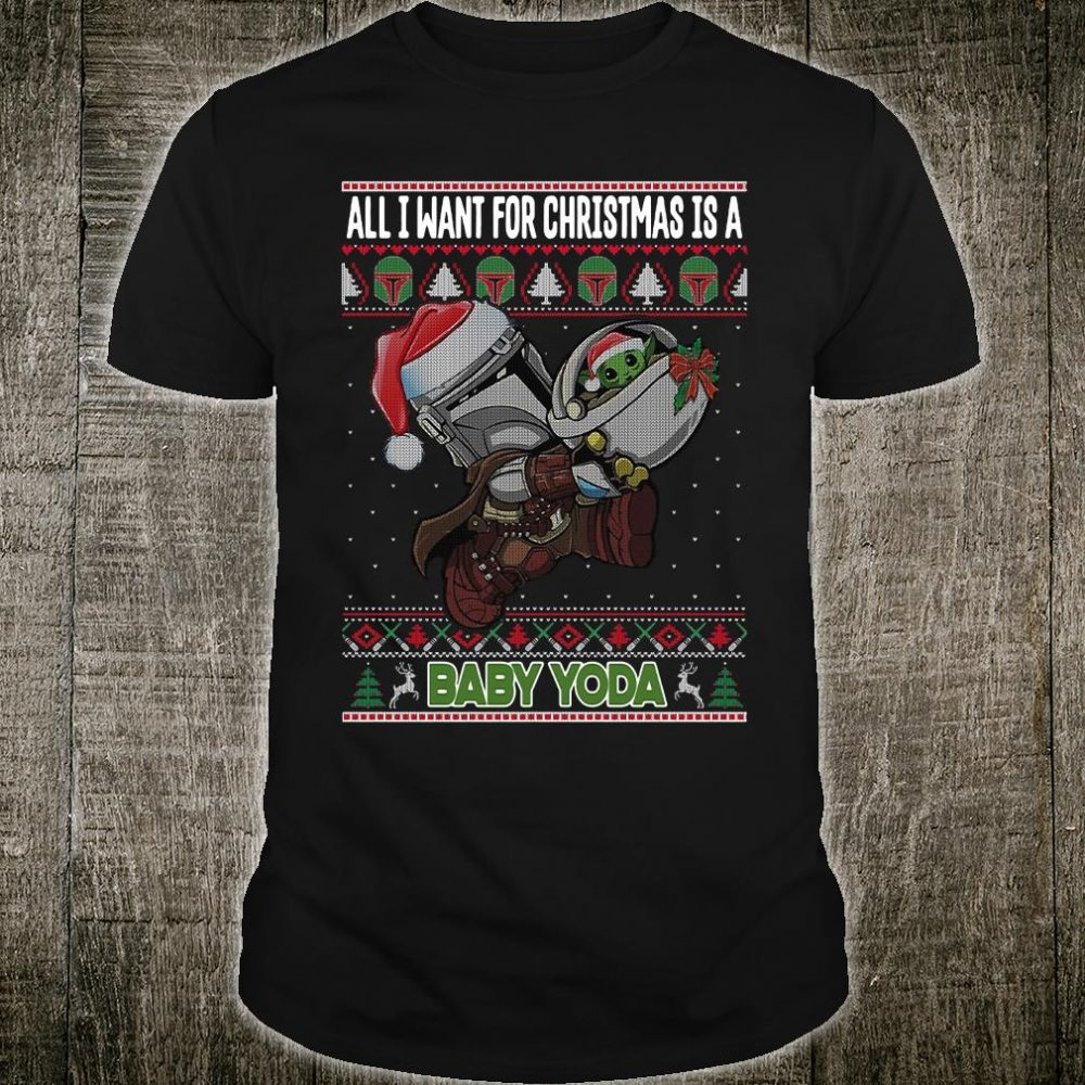 All i want for Christmas is a baby Yoda shirt