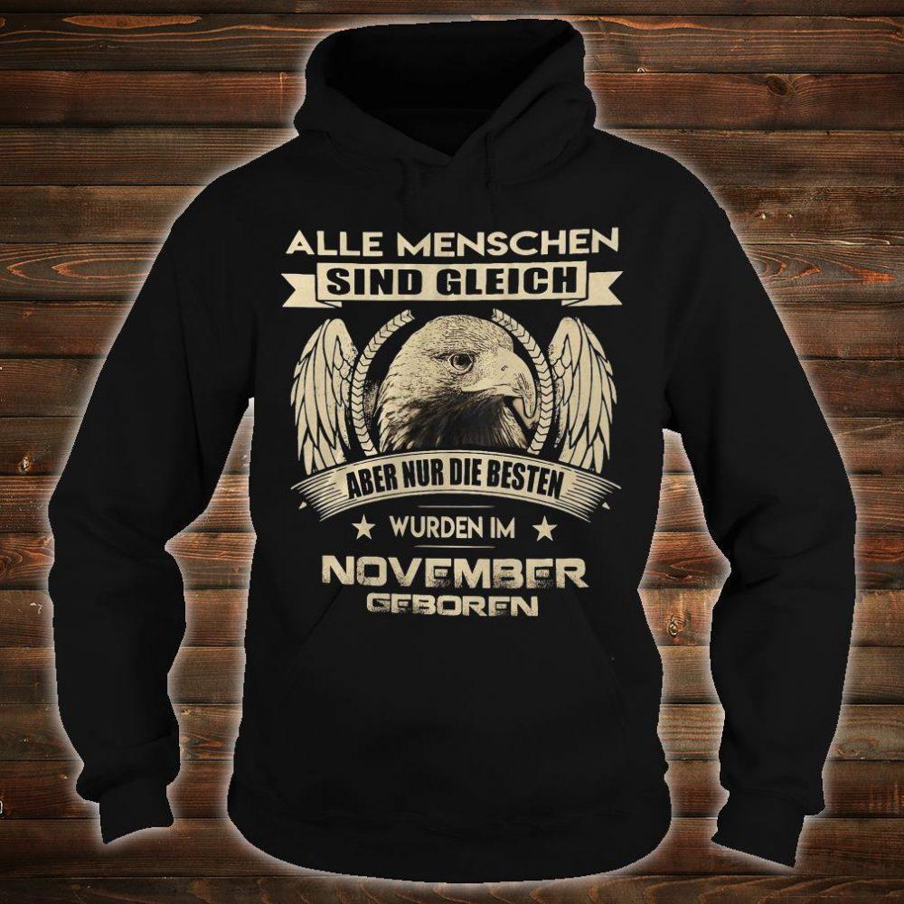 Alle menschen sind gleich aber nur die besten wurden im november geboren shirt hoodie