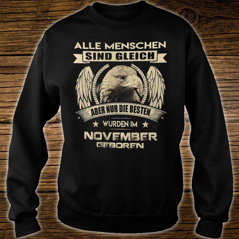 Alle menschen sind gleich aber nur die besten wurden im november geboren shirt sweater