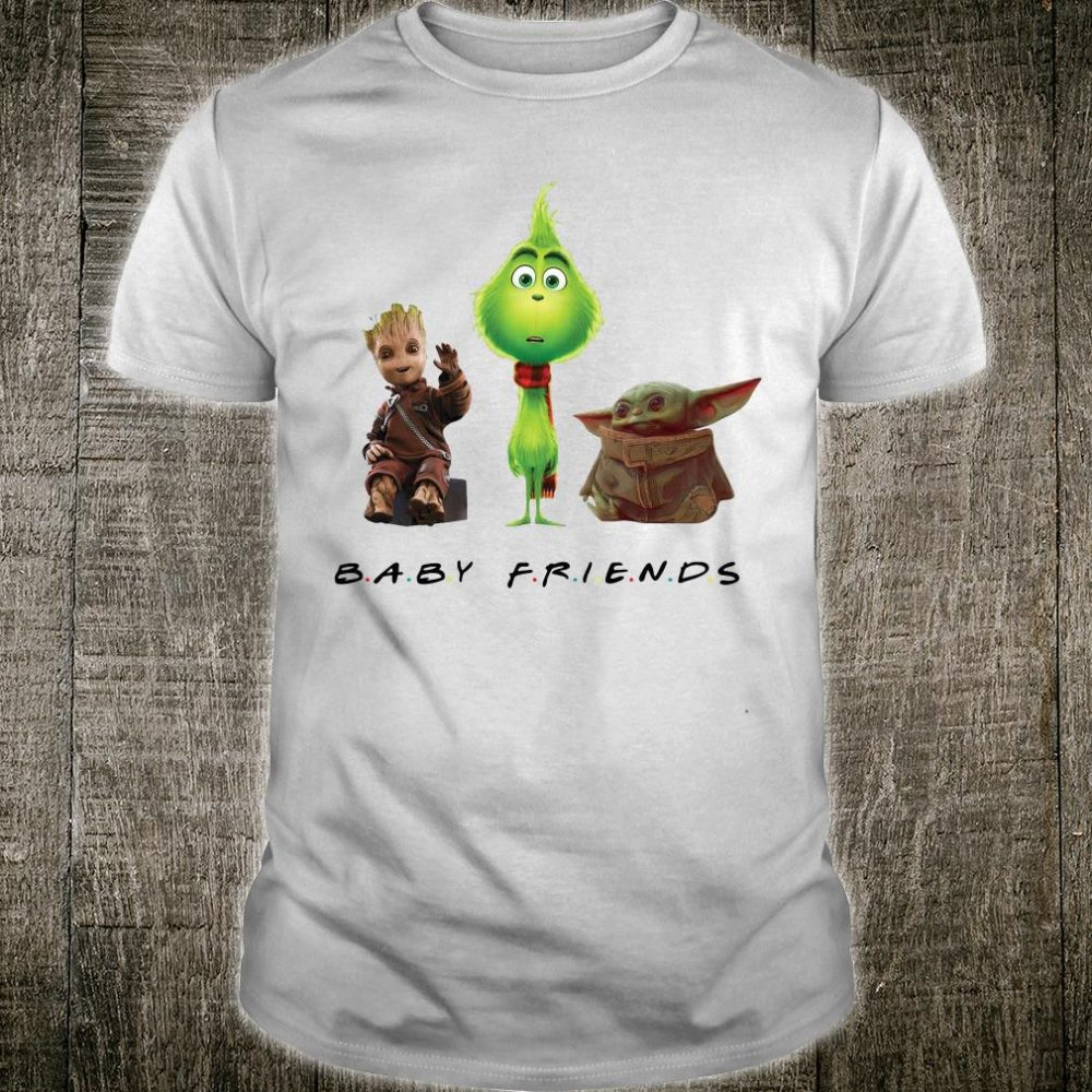 Baby Yoda baby Grinch and baby Groot Baby friends shirt