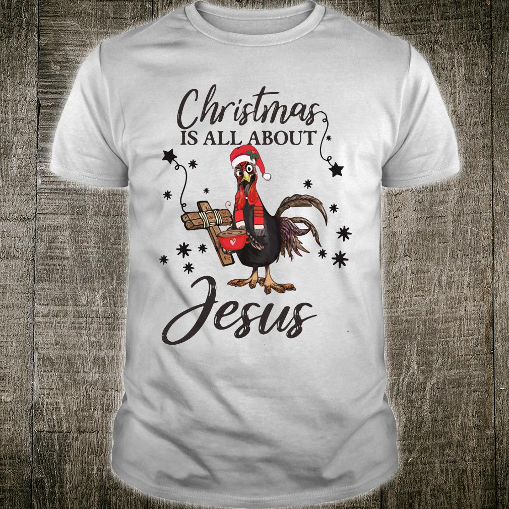 Christmas is all about Jesus shirt