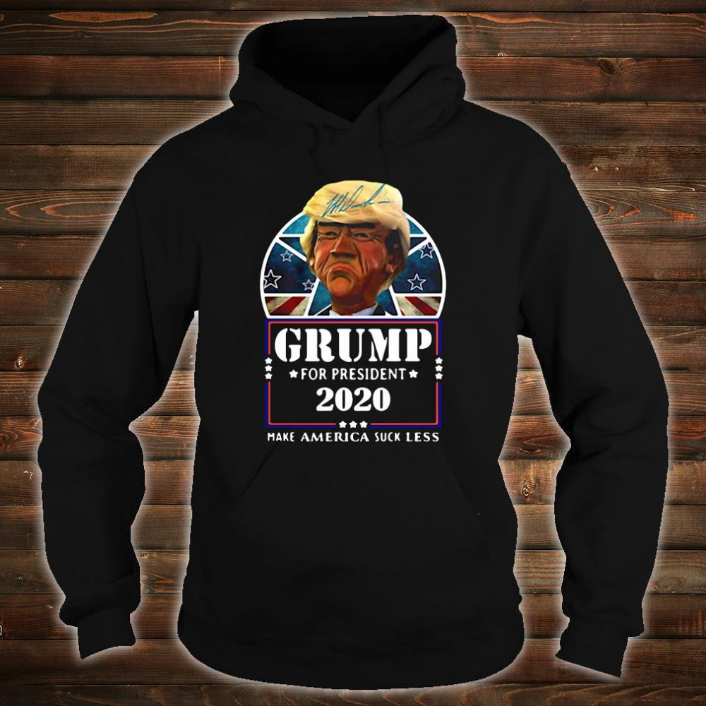 Donald Grump for President 2020 make America suck less shirt hoodie