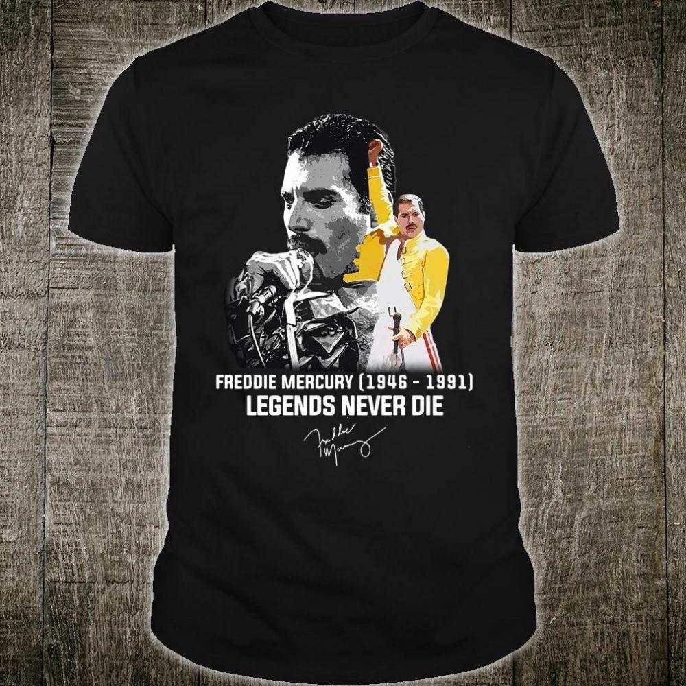 Freddie Mercury 1946 1991 legends never die shirt