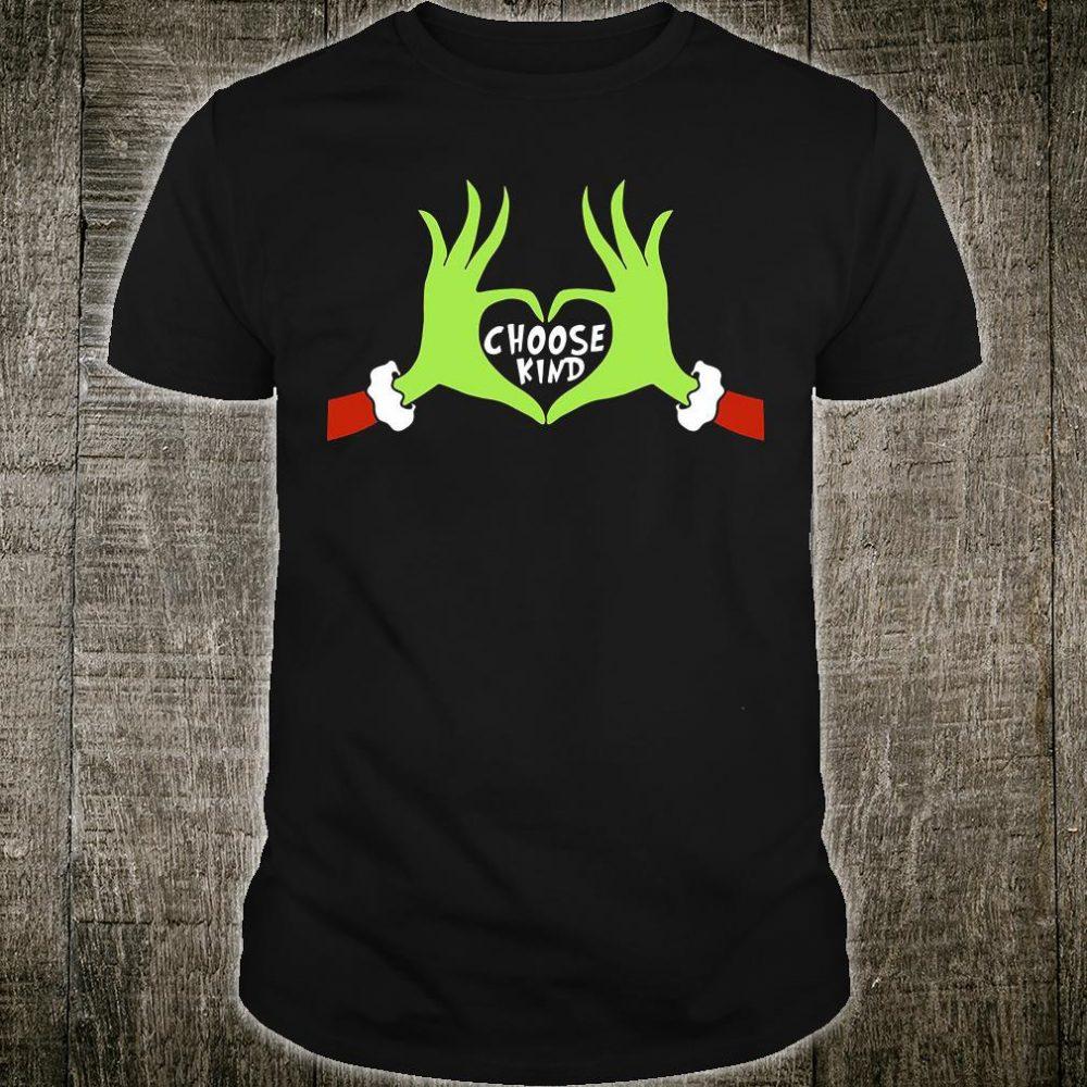 Grinch Santa Hand Love Choose Kind shirt