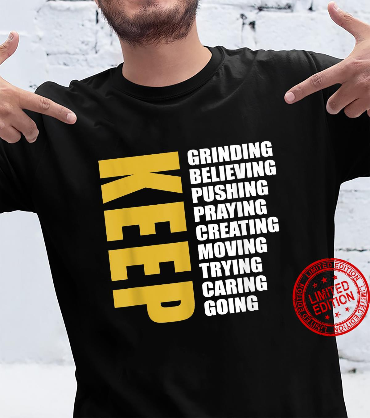 Grind Harder Hustle Boss Up Keep Persisting Stay Motivated Shirt
