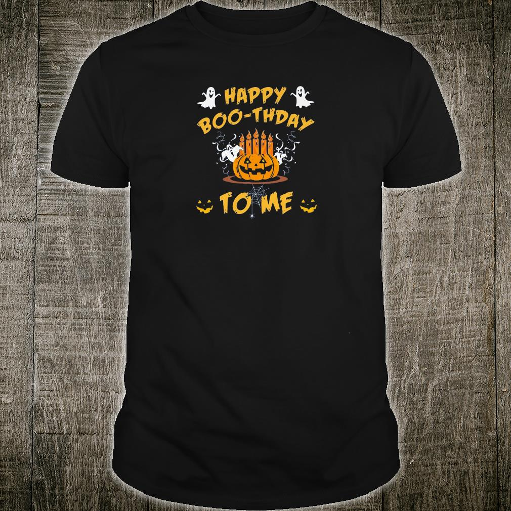 Happy Boo-thday to me shirt