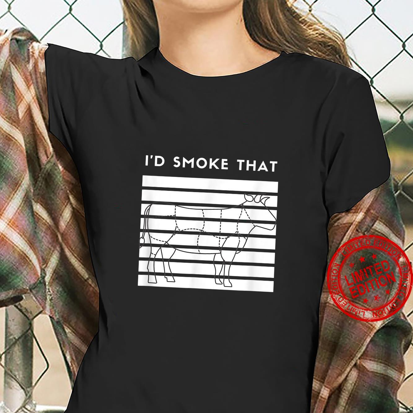 I'd Smoke That Cow BBQ for Grillmasters Fathers Shirt ladies tee