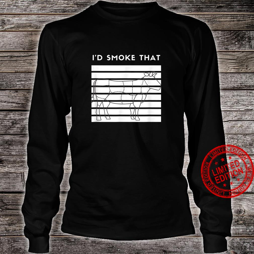 I'd Smoke That Cow BBQ for Grillmasters Fathers Shirt long sleeved