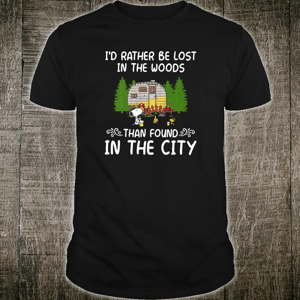 Official I D Rather Be Lost In The Woods Than Found In The City Shirt Hoodie Tank Top And Sweater