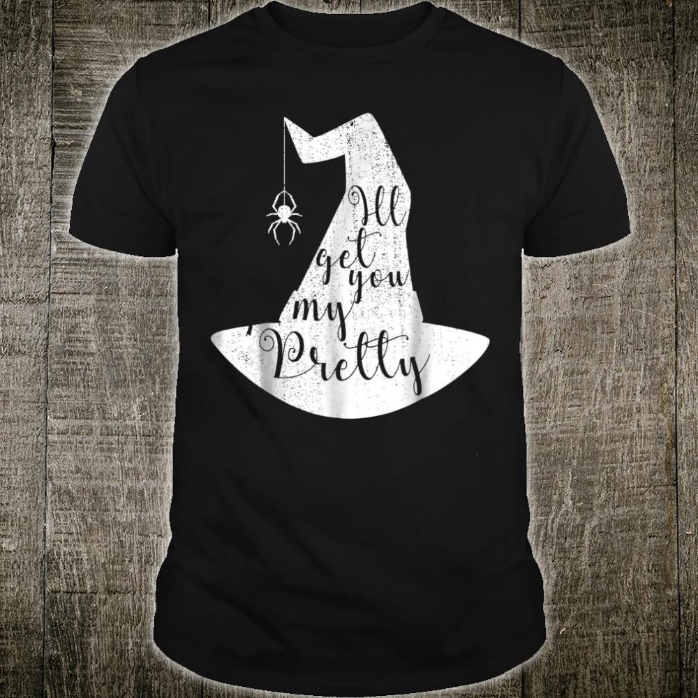 I'll Get You My Pretty Witch Hat Spider White Ink Shirt