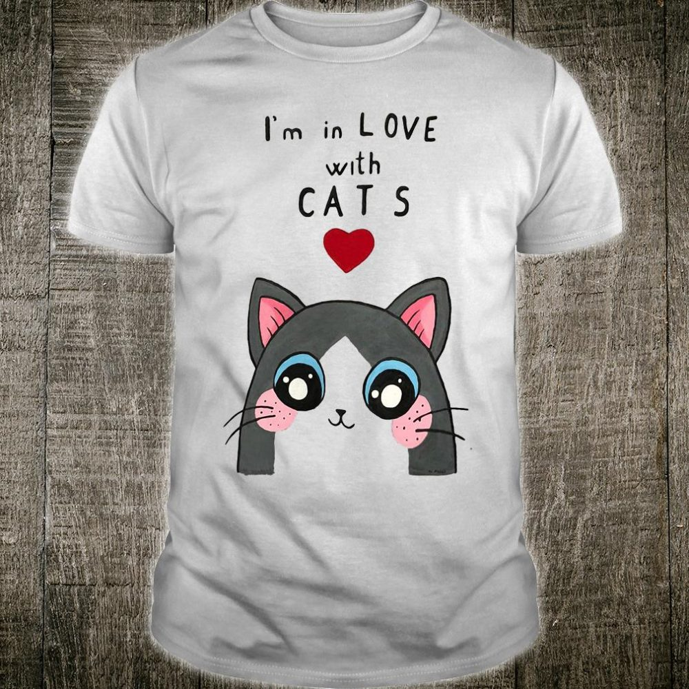 I'm in love with cats shirt