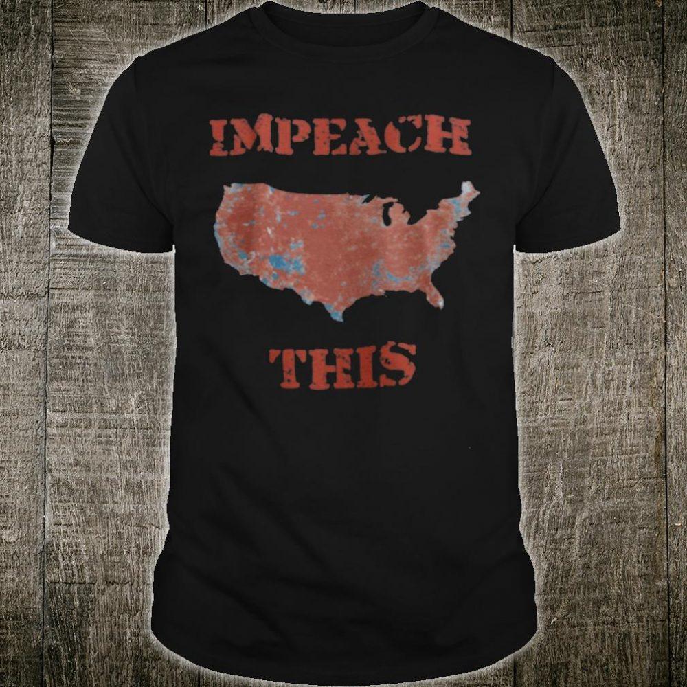 Impeach this shirt