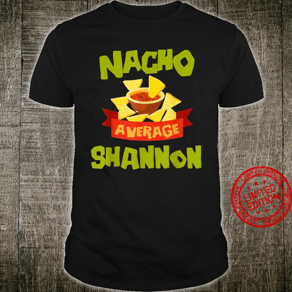 NACHO AVERAGE SHANNON Birthday Personalized Name Shirt