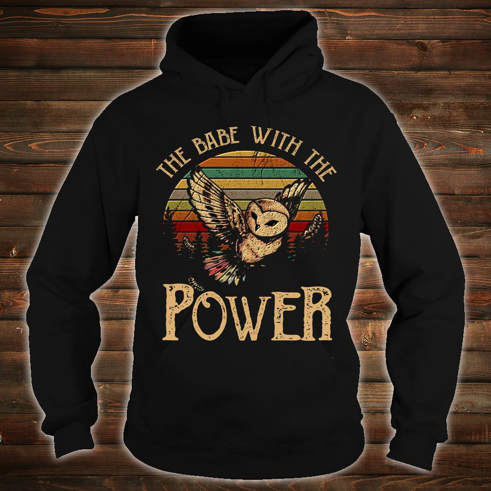SPECIAL Owl the babe with the power shirt hoodie