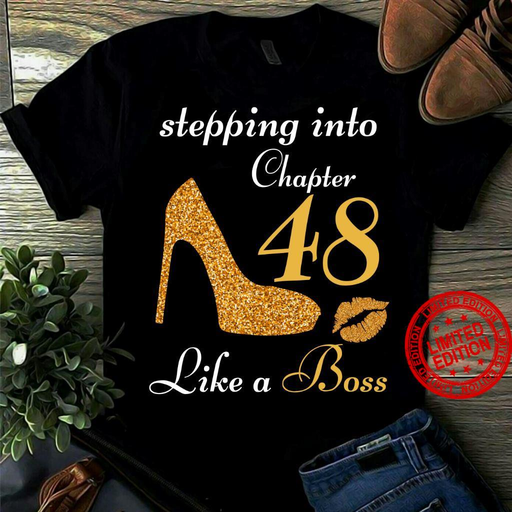 Stepping Into Chapter 48 Like A Boss Shirt