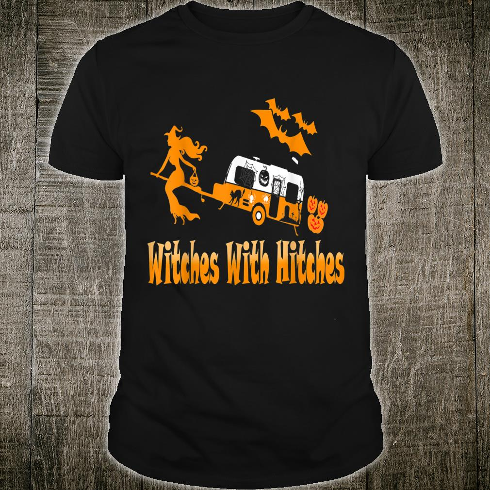 Witches With Hitches Camping Halloween Shirt